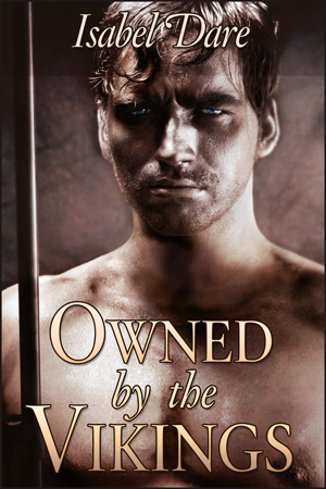 Owned by the Vikings book cover kindle erotica by Isabel Dare