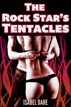 Isabel Dare's BBW erotica book cover The Rock Star's Tentacles