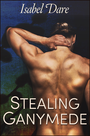 Stealing Ganymede gay romance book cover by Isabel Dare