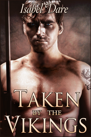 Taken By The Vikings gay erotica by Isabel Dare book cover