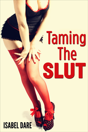 taming-the-slut-isabel-dare-kindle-erotica-300x450