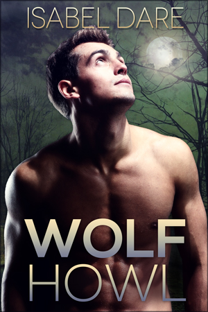 Wolf Howl gay werewolf romance book cover by Isabel Dare