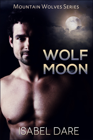 Wolf Moon book cover. Werewolf romance by Isabel Dare